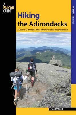 Hiking the Adirondacks by Lisa Feinberg Densmore