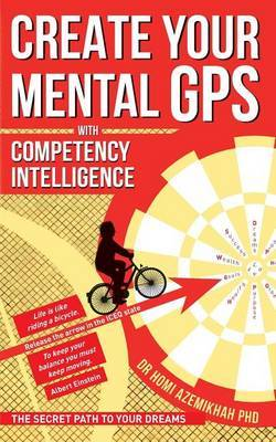 Create Your Mental GPS with Competency Intelligence by Dr Homi Azemikhah Phd image