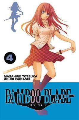 Bamboo Blade, Vol. 4 by Masahiro Totsuka image