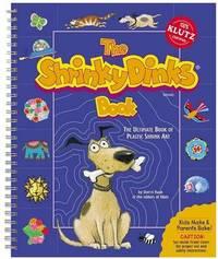 The Shrinky Dinks Book by Klutz Press