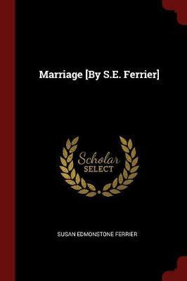 Marriage [By S.E. Ferrier] by Susan Edmonstone Ferrier image