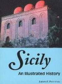 Sicily: An Illustrated History by Joseph F. Privitera image