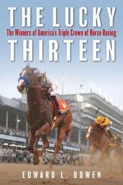 The Lucky Thirteen by Edward Bowen
