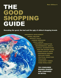 The Good Shopping Guide: Revealing the Good, the Bad and the Ugly of Ethical Shopping Brands by Charlotte Mulvey image
