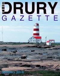The Drury Gazette SPRING 2018 by Drury Gazette