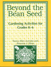 Beyond the Bean Seed by Nancy Allen Jurenka