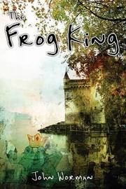 The Frog King by John Worman image