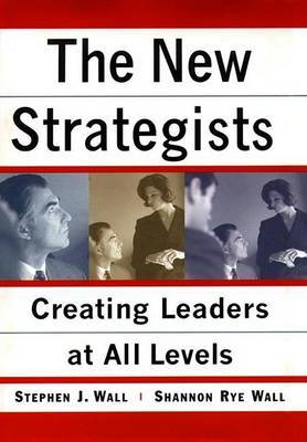 The New Strategists by Stephen J Wall image