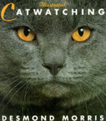Illustrated Catwatching by Desmond Morris