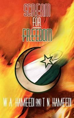 Scream for Freedom by Wa Hameedi