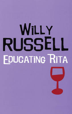 """Educating Rita"" by Willy Russell"