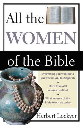All the Women of the Bible by Herbert Lockyer image