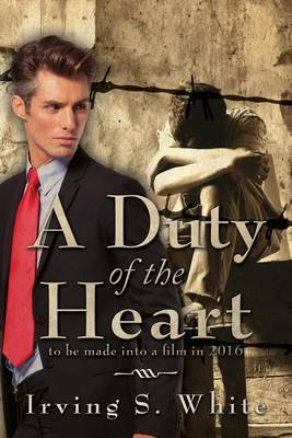 A Duty of the Heart by Irving S White image