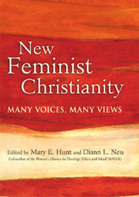 New Feminist Christianity by Mary E Hunt image