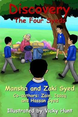 Discovery: the Four Syeds by Mansha Syed
