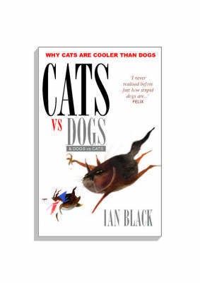 Cats vs Dogs and Dogs vs Cats by Ian Black image