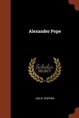 Alexander Pope by Leslie Stephen