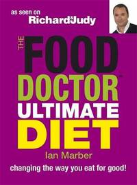 The Food Doctor Ultimate Diet by Ian Marber image