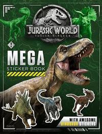 Jurassic World Fallen Kingdom Mega Sticker Book