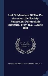 List of Members of the Pi-Eta-Scientific Society, Rensselaer Polytechnic Institute, Troy, N.Y. ... June 1881 image