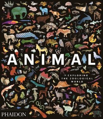 Animal: Exploring the Zoological World by James Hanken image