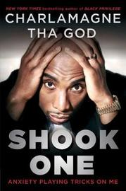 Shook One by Charlamagne Tha God