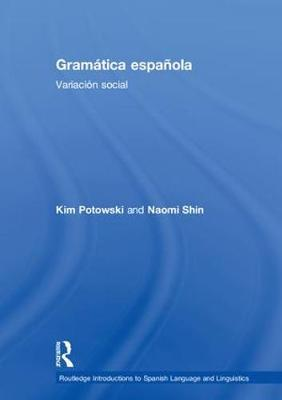 Gramatica espanola by Kim Potowski image