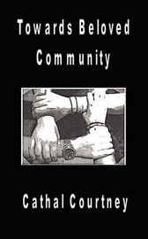 Towards Beloved Community by Cathal Courtney image