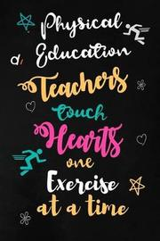 Physical Education Teachers touch Hearts by Workplace Wonders