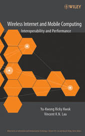 Wireless Internet and Mobile Computing: Interoperability and Performance by Yu-Kwong R. Kwok image