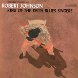 King Of The Delta Blues Singers Vol. 1 (LP) by Robert Johnson