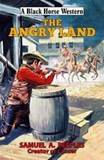 The Angry Land by Samuel A. Peeples