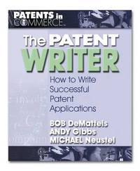The Patent Writer by Bob DeMatteis