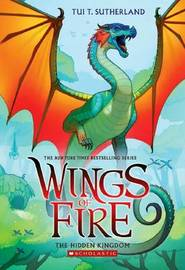 Wings of Fire #3: Hidden Kingdom by Tui,T Sutherland