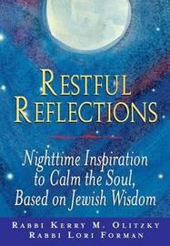 Restful Reflections by Lori Forman-Jacobi