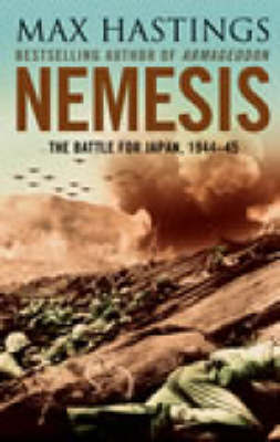 Nemesis: The Battle for Japan, 1944-45 by Sir Max Hastings image