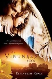 The Vintner's Luck (movie tie-in cover) by Elizabeth Knox