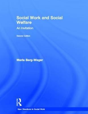 Social Work and Social Welfare by Marla Berg-Weger image