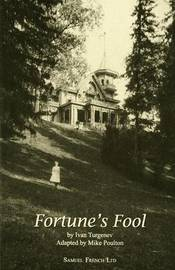 Fortune's Fool by Ivan Turgenev