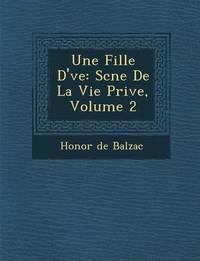 Une Fille D' Ve by Honore de Balzac image