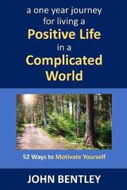 52 Ways to Motivate Yourself by John Bentley image