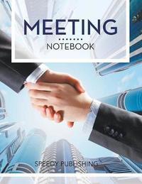 Meeting Notebook by Speedy Publishing LLC