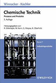 Winnaker-Kuchler: Chemische Technik: v. 7: Industrieprodukte image