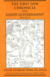 The First New Chronicle and Good Government, Abridged by Felipe Guaman Poma de Ayala image