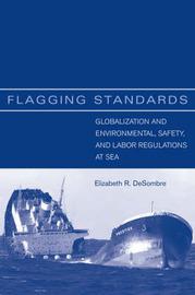 Flagging Standards by Elizabeth R DeSombre