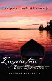 Inspiration Beats Intimidation by Fern , Speedy Gonzalez image