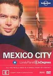 Lonely Planet Six Degrees: Mexico City on DVD