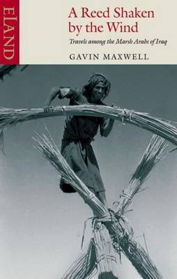 A Reed Shaken by the Wind by Gavin Maxwell image