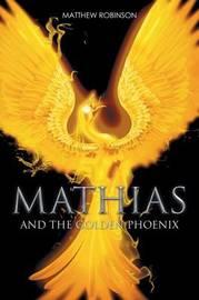 Mathias by Matthew Robinson