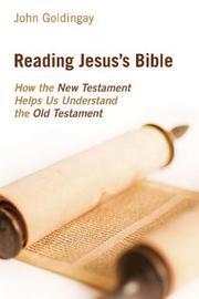 Reading Jesus's Bible by John Goldingay